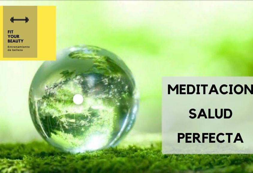 Meditación salud perfecta